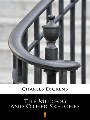 cover image of The Mudfog and Other Sketches