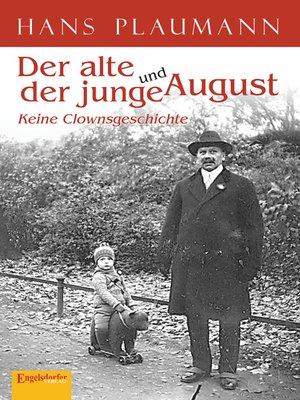 cover image of Der alte und der junge August