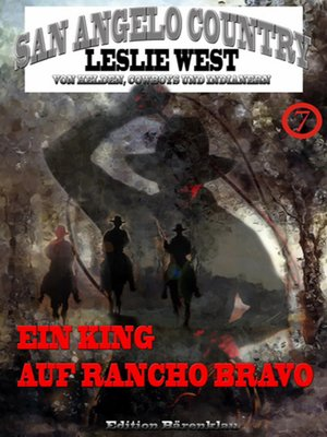 cover image of Ein King auf Rancho Bravo (San Angelo Country)