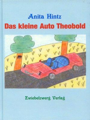 cover image of Das kleine Auto Theobold