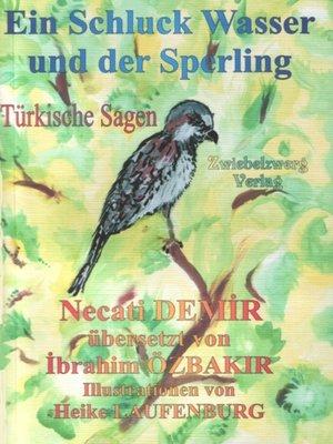 cover image of Ein Schluck Wasser und der Sperling
