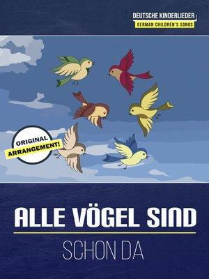 cover image of Alle Vögel sind schon da