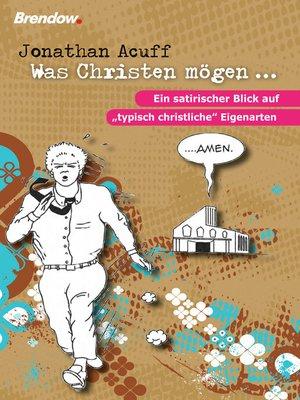 cover image of Was Christen mögen ...