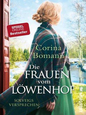 cover image of Die Frauen vom Löwenhof – Solveigs Versprechen