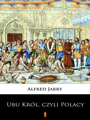 cover image of Ubu Król, czyli Polacy