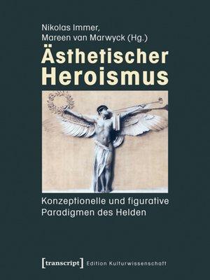cover image of Ästhetischer Heroismus