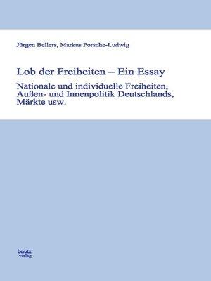 cover image of Lob der Freiheiten--Ein Essay