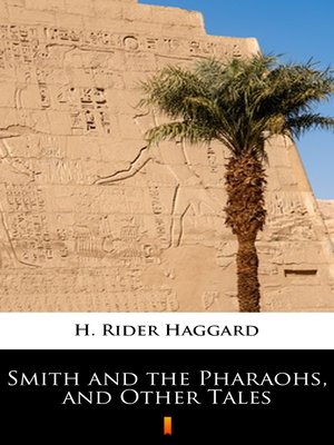 cover image of Smith and the Pharaohs, and Other Tales