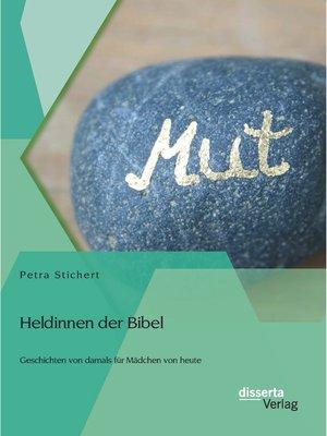 cover image of Heldinnen der Bibel