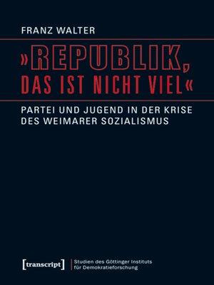 cover image of »Republik, das ist nicht viel«