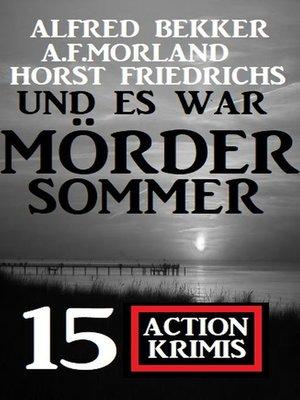cover image of Und es war Mördersommer