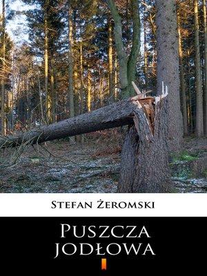 cover image of Puszcza jodłowa