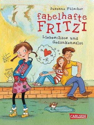 cover image of Fabelhafte Fritzi--Liebeschaos und Gedankensalat