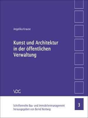 cover image of Kunst und Architektur in der öffentlichen Verwaltung