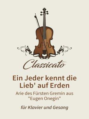 cover image of Ein Jeder kennt die Lieb' auf Erden