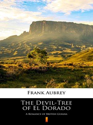 cover image of The Devil-Tree of El Dorado