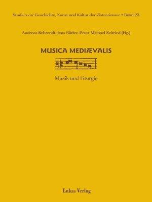 cover image of Studien zur Geschichte, Kunst und Kultur der Zisterzienser / musica mediaevalis