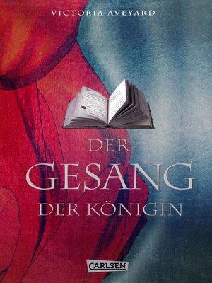 cover image of Der Gesang der Königin (Die Farben des Blutes)