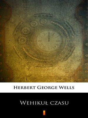 cover image of Wehikuł czasu