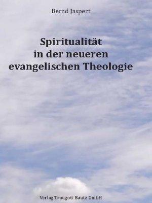 cover image of Spiritualität in der neueren evangelischen Theologie
