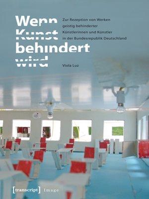 cover image of Wenn Kunst behindert wird