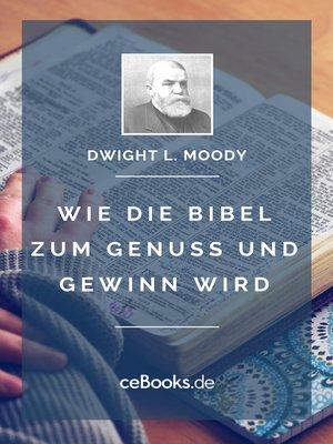 cover image of Wie die Bibel zum Genuss und Gewinn wird