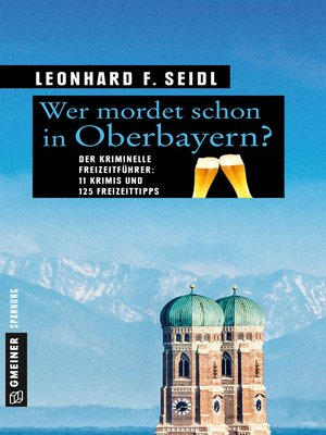 cover image of Wer mordet schon in Oberbayern?