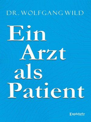 cover image of Ein Arzt als Patient