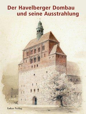 cover image of Der Havelberger Dombau und seine Ausstrahlung