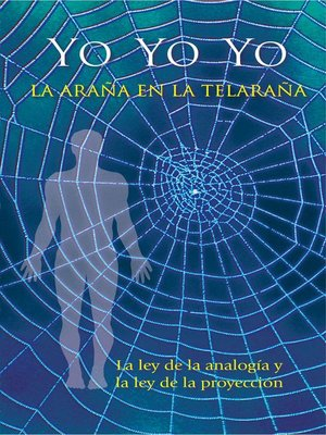 cover image of Yo--Yo--Yo. La araña en la telaraña