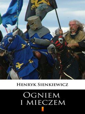 cover image of Ogniem i mieczem