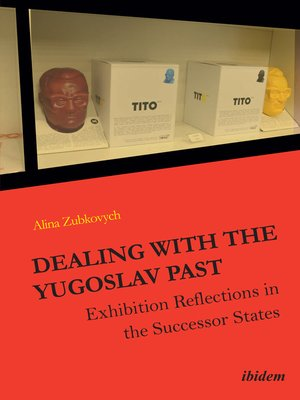 cover image of Dealing with the Yugoslav Past