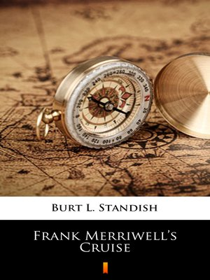 cover image of Frank Merriwell's Cruise