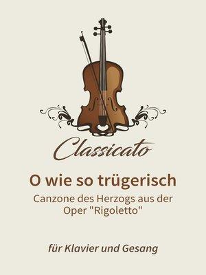 cover image of O wie so trügerisch