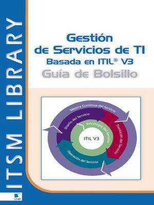 cover image of Gestión de Servicios TI  basado en ITIL® V3