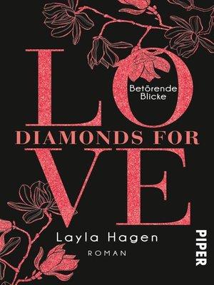 cover image of Diamonds For Love – Betörende Blicke