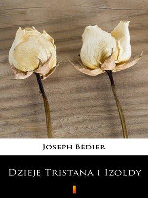 cover image of Dzieje Tristana i Izoldy