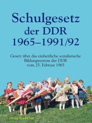 cover image of Schulgesetz der DDR 1965–1991/1992
