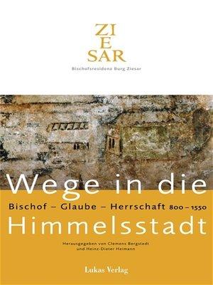 cover image of Wege in die Himmelsstadt