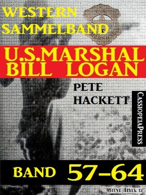 cover image of U.S. Marshal Bill Logan Band 57-64 (Sammelband)