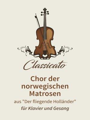 cover image of Chor der norwegischen Matrosen