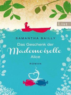 cover image of Das Geschenk der Mademoiselle Alice