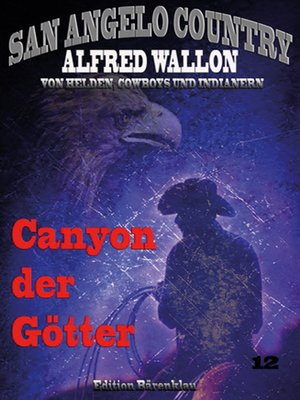 cover image of Canyon der Götter (San Angelo Country)