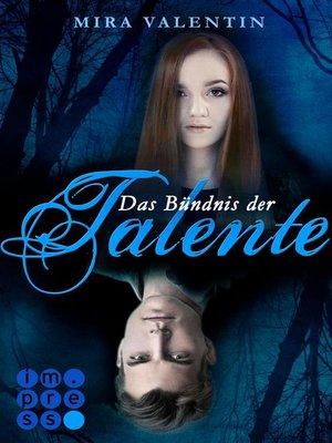 cover image of Das Bündnis der Talente (Die Talente-Reihe 2)