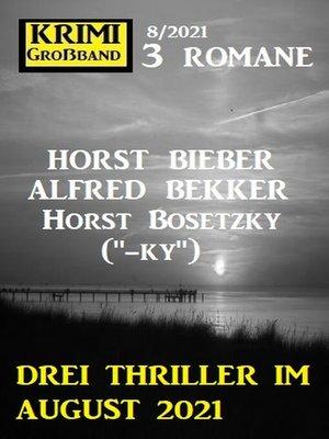 cover image of Drei Thriller im August 2021