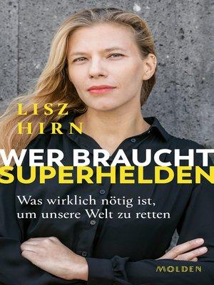 cover image of Wer braucht Superhelden
