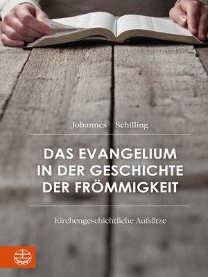 cover image of Das Evangelium in der Geschichte der Frömmigkeit