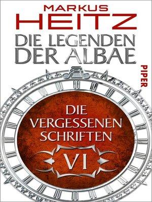 cover image of Die Vergessenen Schriften 6