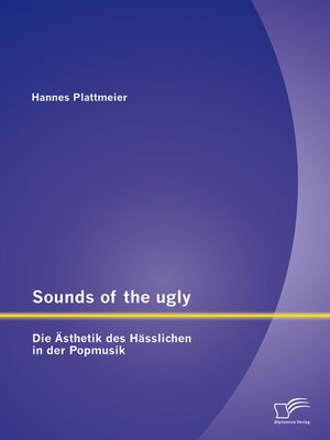 cover image of Sounds of the ugly