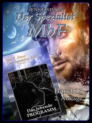 cover image of Das lebende Programm ( Der Spezialist MbF 13 )